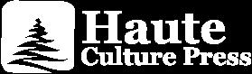 Haute Culture Press